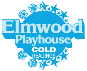 Elmwood Playhouse Cold Readings