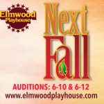 next-fall-auditions 6-10 and 6-12