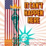 It Cant Happen Here