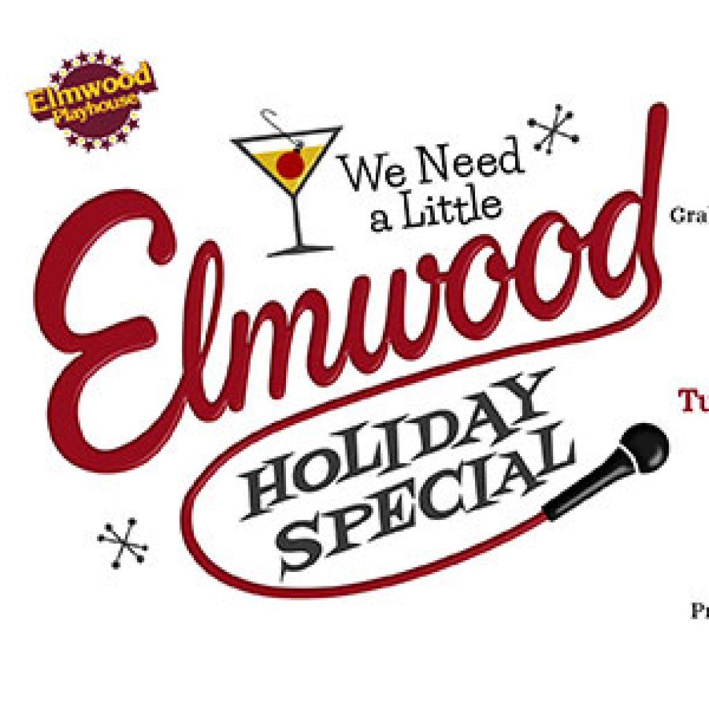 We Need a Little Elmwood