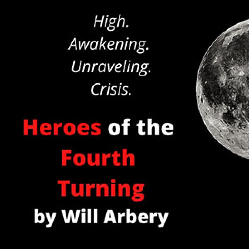 heroes-of-the-fourth-turning-by-will-arbery
