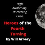 "Cold Reading Series for April – ""Heroes of the Fourth Turning"""