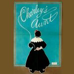 """Reading of """"Charley's Aunt"""", A Hilarious Farce This Saturday 5/22 at 7:00pm"""