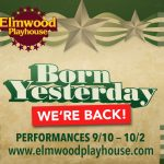 """Elmwood Playhouse Reborn This Friday with """"Born Yesterday"""""""